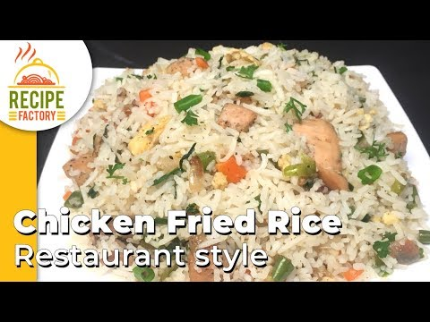 Chicken Fried Rice - Restaurant Style - Recipe Factory
