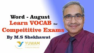 AUGUST | Yuwam | High Level Vocab | English | Man Singh Shekhawat | Vocab for Competitive Exams