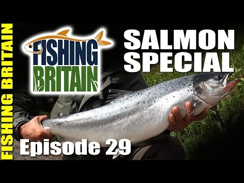 Salmon Special – Fishing Britain, episode 29