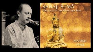 sahaj atma : the natural state of Being.