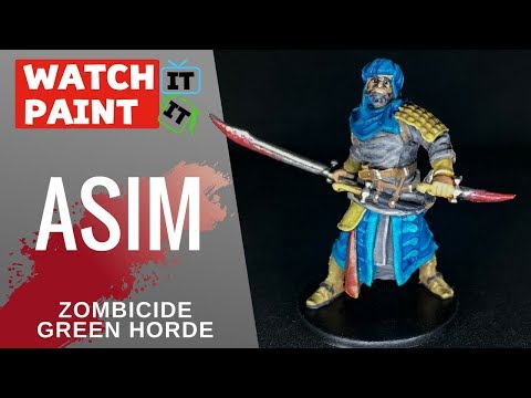 Zombicide Green Horde - Painting Asim