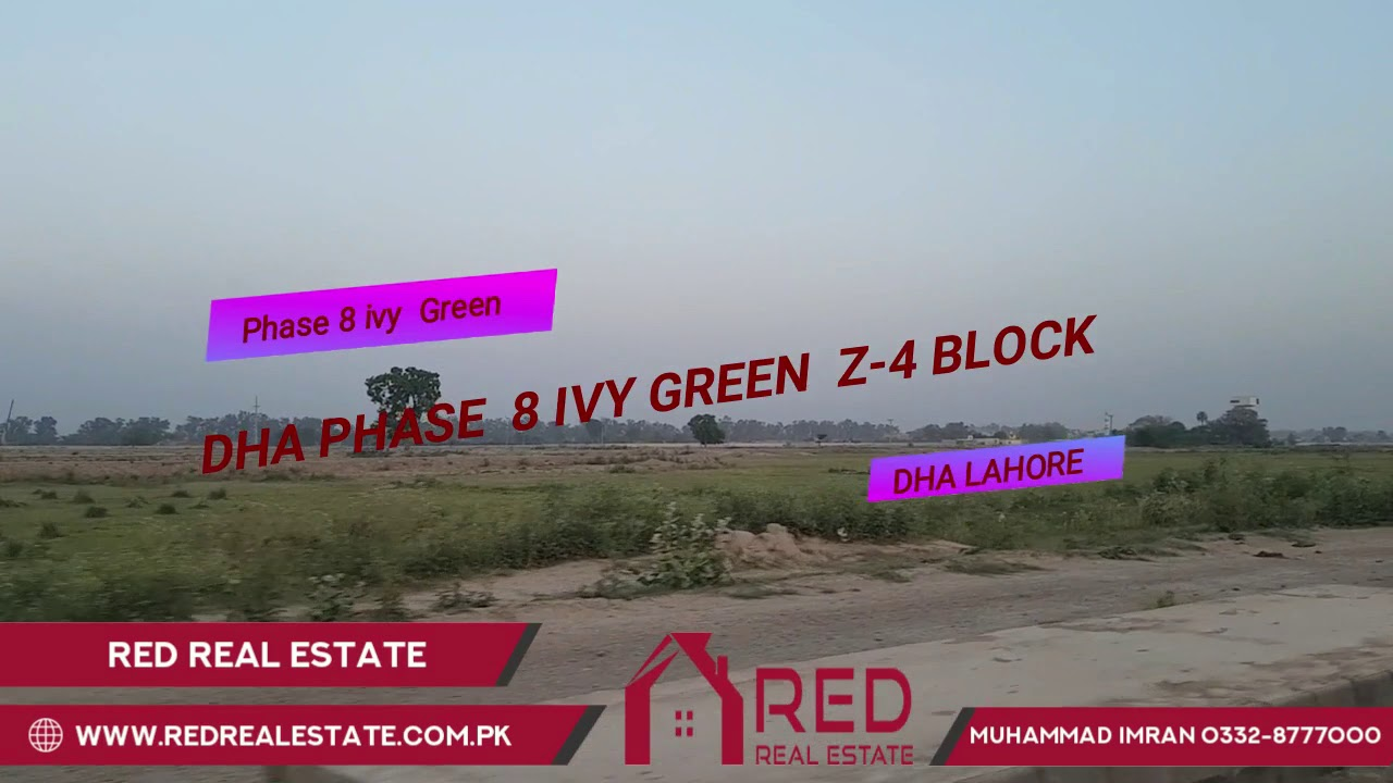 DHA Phase 8 Ivy Green Block Z-4 Latest Update May 3 2019