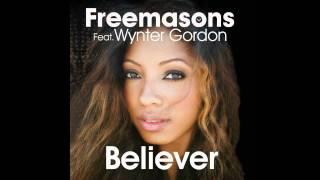 Freemasons Feat. Wynter Gordon - Believer (Club Mix)