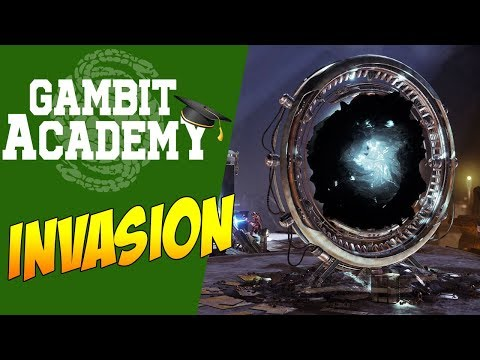 How to Invade - GAMBIT ACADEMY: Destiny 2 Guide