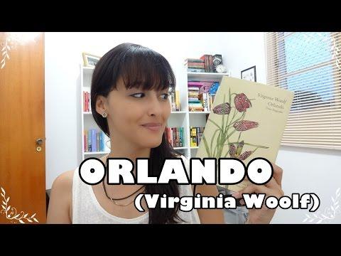 Orlando: uma biografia (Virginia Woolf) #LendoOrlando