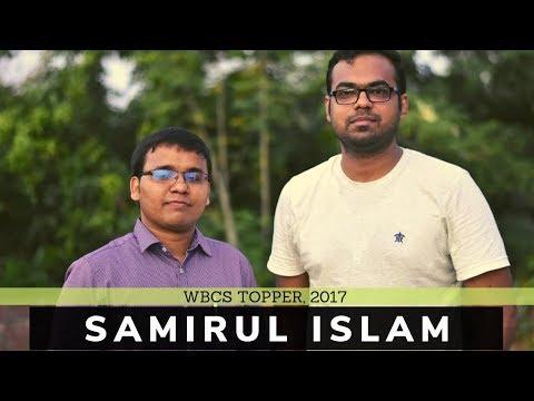 Featuring Mr. Samirul Islam, WBCS Topper, 2017
