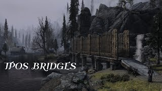 TPOS BRIDGES #Skyrim #Mods #SSE