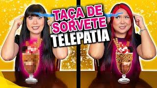TAÇA DE SORVETE POR TELEPATIA | Blog das irmãs