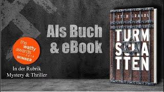 Buchtrailer zum Thriller »Turmschatten« von Peter Grandl