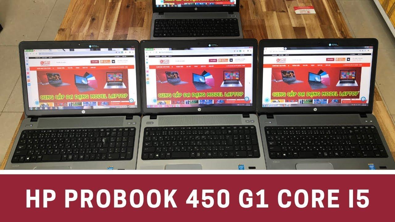 Đánh giá HP Probook 450 G1 Core i5 4200M - Ram 4GB (8GB) - HDD 500GB - 15.6 inch