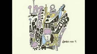 Damien Rice - Me, My Yoke And I (Album 9)