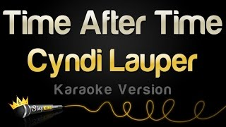 Cyndi Lauper - Time After Time (Karaoke Version)