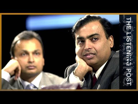 , title : '🇮🇳 Indian media and the Ambani brothers   The Listening Post (Feature)