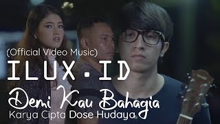 Download lagu Demi Kau Bahagia Aku Seng Legowo Ilux Id Mp3