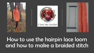 How To Use The Hairpin Lace Loom