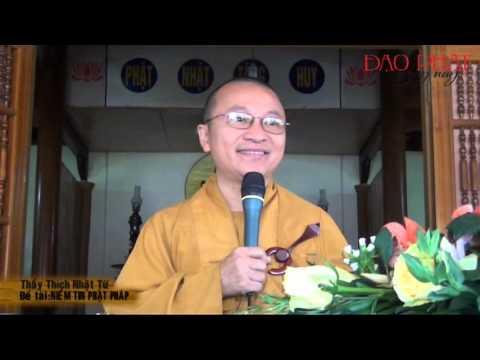 Niềm tin Phật Pháp (18/02/2013)