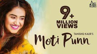 Moti Punn ( Full Song )  Tanishq Kaur | MixSingh | New Punjabi Songs 2018 | Latest Punjabi Song 2018