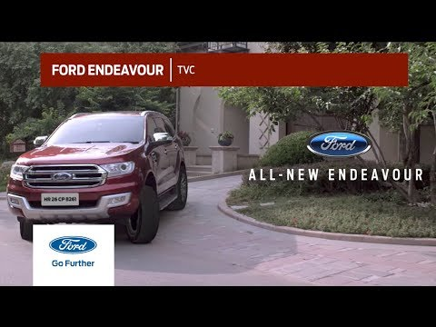 All-New Ford Endeavour: TVC