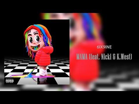 6IX9INE - MAMA (feat. Nicki Minaj, Kanye West) [Official Audio] | Dummy Boy