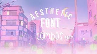 Aesthetic Fonts And Font Combos✨