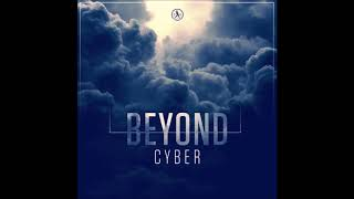 Cyber: Beyond (Extended Mix)
