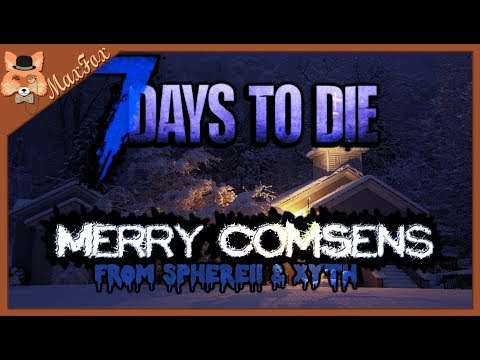 Merry Comsens - A 7 Days to Die Winter Project! Episode 1