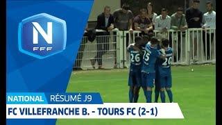 J9 : FC Villefranche B. - Tours FC (2-1), Le Résumé I National FFF 2018-2019