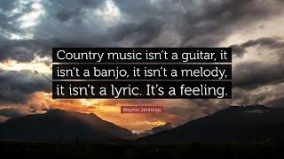 TOP 20 Waylon Jennings Quotes