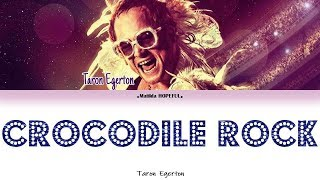 TARON EGERTON   'CROCODILE ROCK' (COLORED LYRICSVISUALISER)