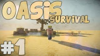 EEN NIEUWE SURVIVAL! - Minecraft: Oasis Survival #1
