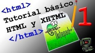 Tutorial #1 HTML (XHTML) básico - Primera página web