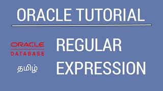 Oracle Regular Expression | Tamil Tutorial | Great Minds Technology
