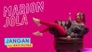 Jangan (feat. Rayi Putra)   Marion Jola (Audio)