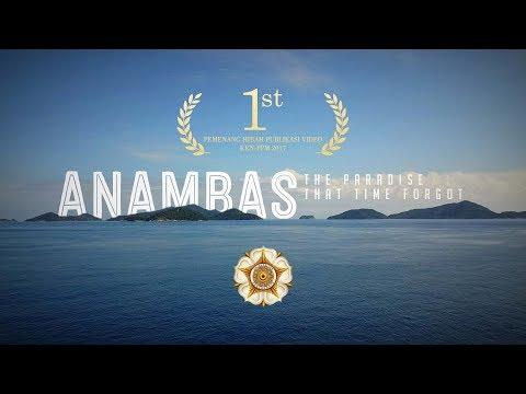 Anambas: The Paradise That Time Forgot