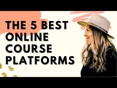 The Five Best Online Course Platforms You Need to Know About!