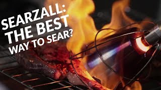 Searzall Review: The Best Way To Sear A Sous Vide Steak?
