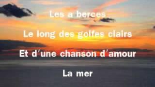 La mer with french lyrics charles  Trénet