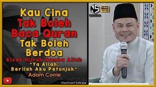Adam Corrie | Kau Cina Tak Boleh Baca Quran Tak Boleh Berdoa Kisah Hijrah Hamba Allah