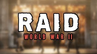 [Raid WWII] First Look