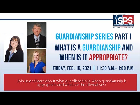 ISPS: Guardianship Series I- What is a Guardianship and when is it ...