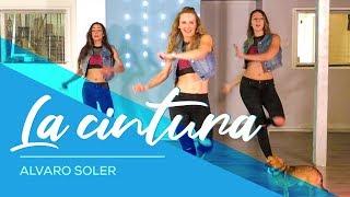 La Cintura   Alvaro Soler   Easy Fitness Dance Choreography   Baile