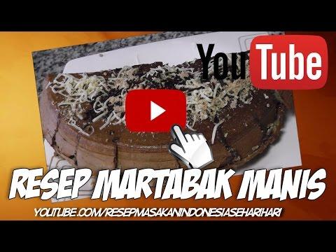 Video cara membuat martabak manis yang lezat dan empuk