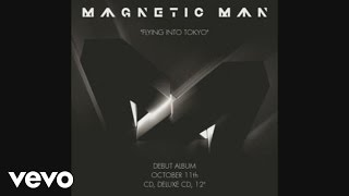 """""""Flying Into Tokyo"""" - Magnetic Man"""