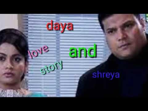 Daya and shreya riyal love story CID episode