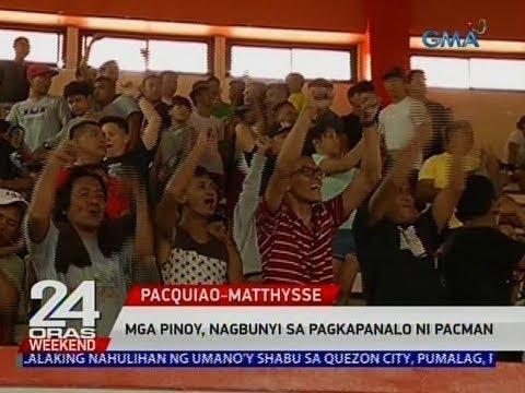 [GMA]  24 Oras: Mga Pinoy, nagbunyi sa pagkapanalo ni Pacman