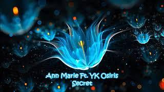 Ann Marie Ft. YK Osiris - Secret (432Hz)