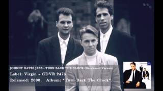 Johnny Hates Jazz - Turn Back The Clock (Unreleased version)