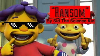 """Sid The Science kid sings """"Ransom"""" by Little Tecca"""