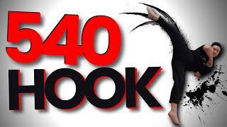 540 HOOK KICK FOR BEGINNERS | CHEAT 720 KICK | 5 SIMPLE STEPS | LEARN FAST