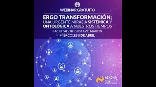Video WEBINAR: Ergo Transformación